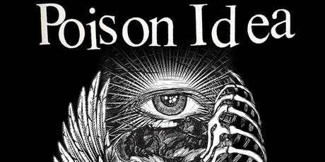 Poison Idea (Final PNW Performance!) at El Corazon tickets