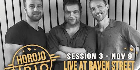 Live at Raven Street: Horojo Trio tickets