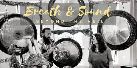 Breath and Sound: Beyond the Veil tickets