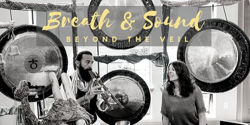 Breath and Sound: Beyond the Veil