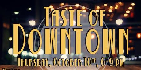 Taste of Downtown 2019 tickets