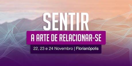 Sentir - A Arte de Relacionar-se - Florianópolis  ingressos
