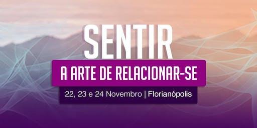 Sentir - A Arte de Relacionar-se - Florianópolis