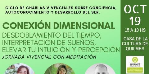 Quilmes - Charlas sobre Conciencia y Desarrollo del Ser (Octubre 2019)