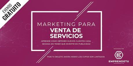 Marketing para Servicios: Como atraer nuevos clientes cada semana sin tener que invertir en publicidad. boletos
