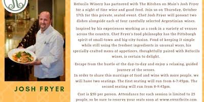 Refucilo winery & Chef Josh Fryer pairing event
