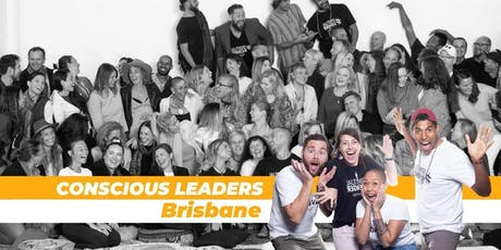 Conscious Leaders Brisbane 3.0 tickets
