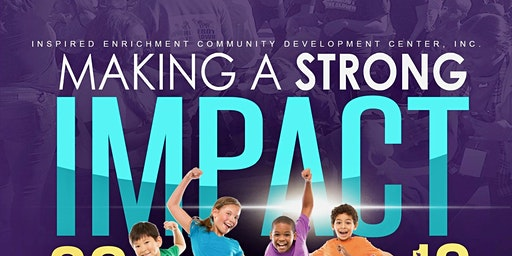 "Inspired Enrichment CDC - South Los Angeles -  ""Impact Day"""