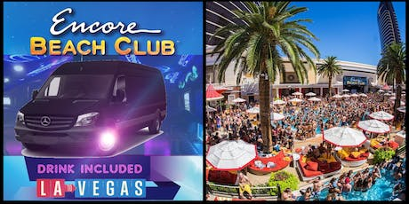 LA TO VEGAS ENCORE BEACH TURNAROUND LAST BUS OF SUMMER tickets