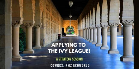 Applying to the Ivy League: A Strategy Session by CollegePass Global Team tickets