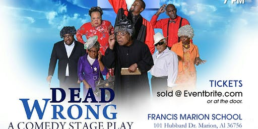 Dead Wrong Comedic Stageplay