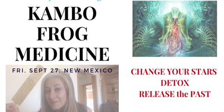 Change Your Stars with Kambo Frog Medicine + Sacred Sauna (Sweat Lodge) tickets