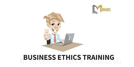 Business Ethics 1 Day Virtual Live Training in Dublin tickets