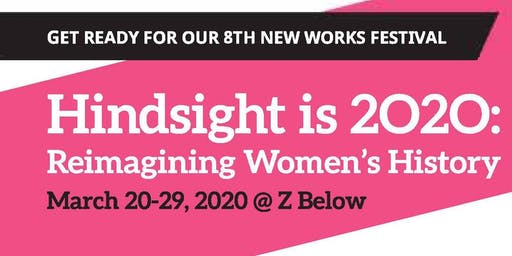 3GT Presents our 2020 New Works Festival @ Z Below