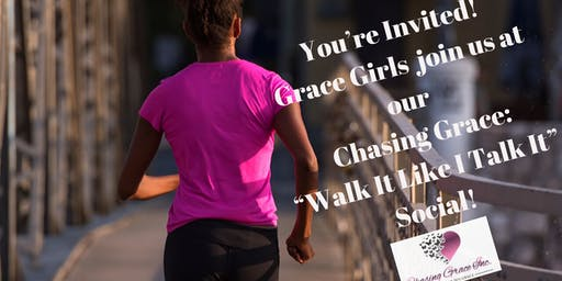Grace Girls: Walk It Like I Talk It!