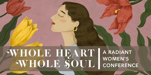 "Radiant Women ""Whole Heart, Whole Soul"""