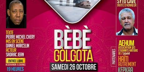 BÈBÈ GOLGOTA tickets