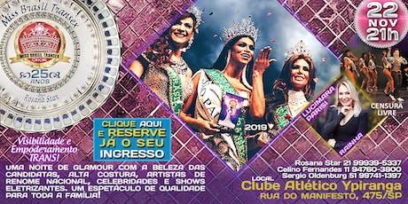 """INGRESSOS MISS BRASIL TRANSEX 2019 """"25 ANOS"""" ingressos"""