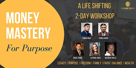 Money Mastery for Purpose - 2 Day Mindset Shifting tickets