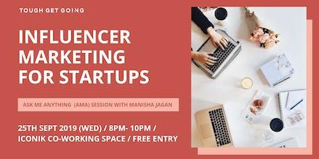Influencer Marketing: AMA Session with Manisha Jagan tickets