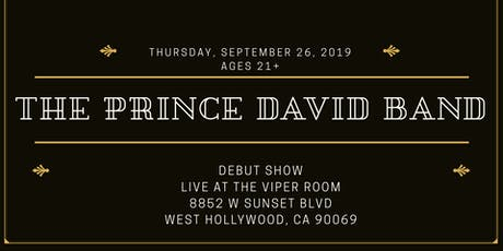 The Prince David Band live at the Viper Room in Hollywood tickets