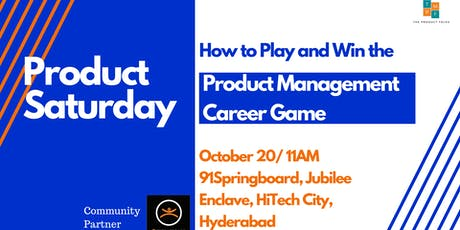 Product Saturdays Hyderabad - A Product Management Event tickets