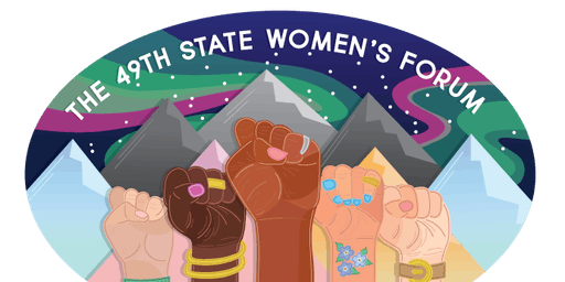 The 49th State Women's Forum: Rising United