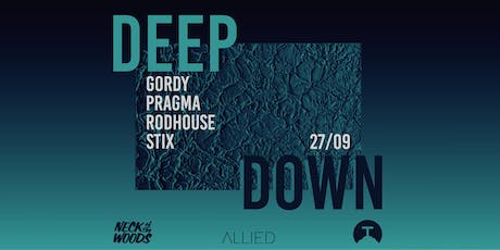 Allied Presents: Deep Down tickets