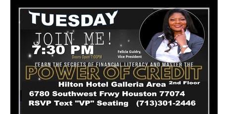 The Power of Credit-Felicia G tickets