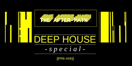The Aftermath // DEEP HOUSE SPECIAL // Pre-ADE tickets