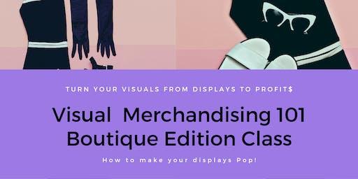 Visual Merchandising 101 Boutique Edition Class