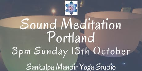 Sound Meditation Portland ~ Full Moon tickets