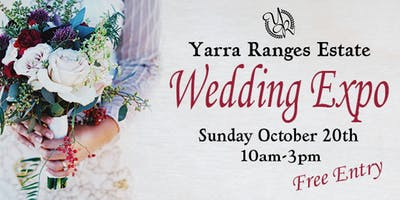 Yarra Ranges Estate Wedding Expo