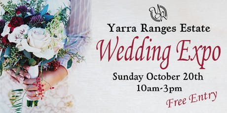 Yarra Ranges Estate Wedding Expo tickets