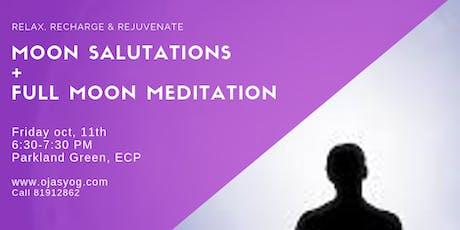 Moon Salutation+Full moon meditation tickets