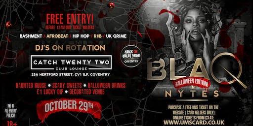 BLAQ NYTES - Halloween(Coventry)
