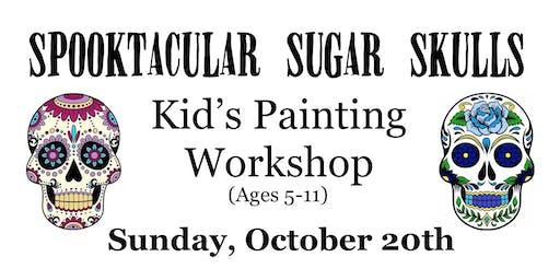 Spooktacular Sugar Skulls - Kid's Painting Workshop (Ages 5-11)