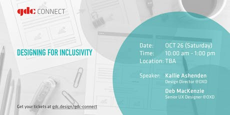 GDC Connect Workshop - Designing for Inclusivity tickets