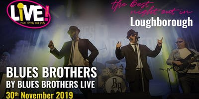 Blues Brothers  Live - Live Band Saturday -  Sat 30th Nov 2019