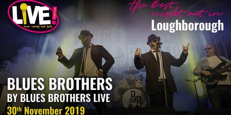Blues Brothers  Live - Live Band Saturday -  Sat 30th Nov 2019 tickets