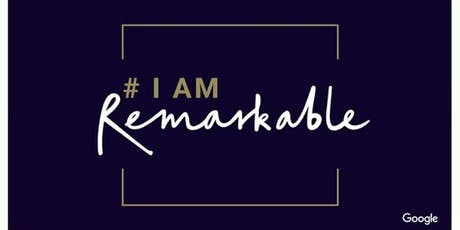 #Dublin IamRemarkable - the Art of Self-promotion (workshop) tickets