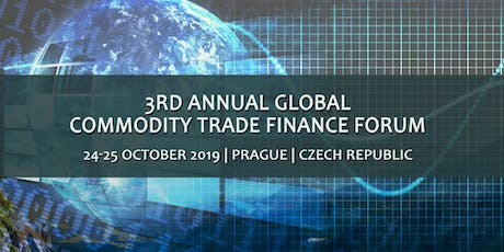 THIRD ANNUAL GLOBAL COMMODITY TRADE FINANCE FORUM tickets