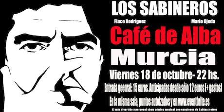Los Sabineros regresan a Murcia, Café de Alba! entradas