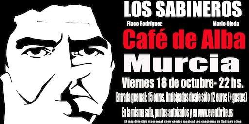 Los Sabineros regresan a Murcia, Café de Alba!