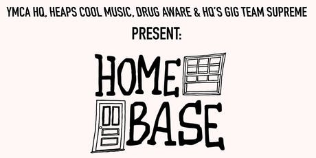 HOME BASE Ft Dolce Blue, Lakesider, Muscle Club, Spici Water tickets