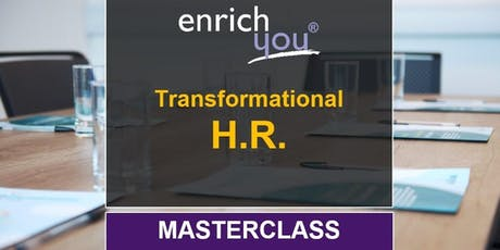 Transformational HR (Director/Senior-level HR Masterclass) tickets