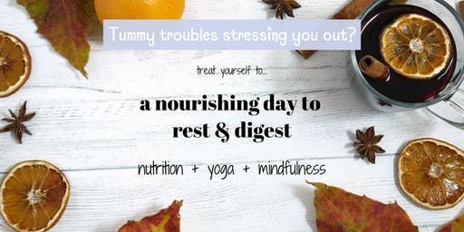 A Nourishing Day To Rest & Digest