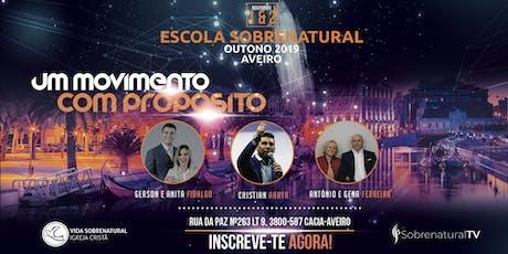Escola Sobrenatural Outono 2019 - Um Movimento com propósito bilhetes