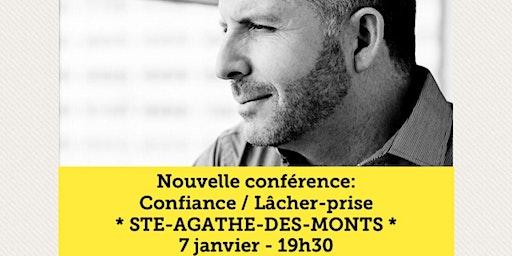 STE-AGATHE-DES-MONTS - Confiance / Lâcher-prise 15$