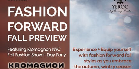 YEROC by Corey Woods presents Fashion Forward Fall Preview Feat. KROMAGNON tickets
